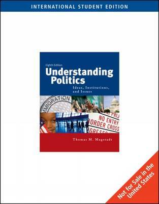 Understanding Politics by Thomas Magstadt