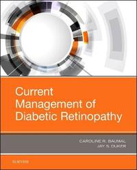 Current Management of Diabetic Retinopathy by Caroline R. Baumal image