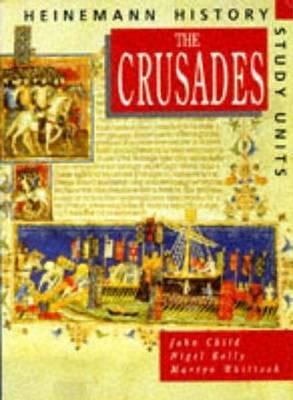 Heinemann History Study Units: Student Book. The Crusades by John Child image