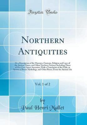 Northern Antiquities, Vol. 1 of 2 by Paul Henri Mallet image