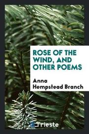 Rose of the Wind, and Other Poems by Anna Hempstead Branch image