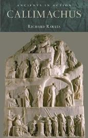 Callimachus by Richard Rawles