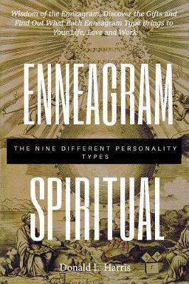 Enneagram Spiritual by Donald L Harris