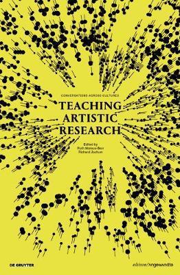 Teaching Artistic Research