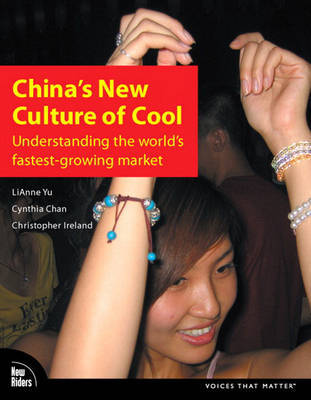 China's New Culture of Cool: Understanding the World's Fastest-growing Market by Cynthia Chan image