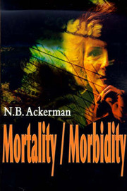 Mortality/Morbidity by N. B. Ackerman
