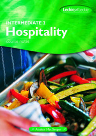 Intermediate 2 Hospitality Course Notes by Alastair Macgregor image