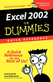Excel 2002 for Dummies Quick Reference by Colin Banfield