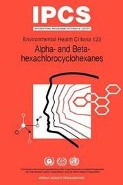 Alpha- and Beta-hexachloro-cyclohexanes (Alpha- and Beta-HCHs) by World Health Organization(WHO)