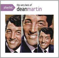 Playlist: The Very Best of Dean Martin by Dean Martin image
