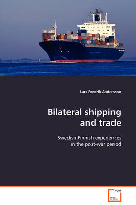 Bilateral Shipping and Trade by Lars Fredrik Andersson