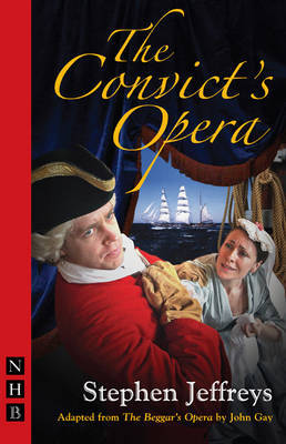 The Convict's Opera by Stephen Jeffreys image