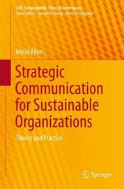 Strategic Communication for Sustainable Organizations by Myria W. Allen