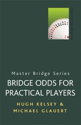 Bridge Odds for Practical Players by Michael Glauert image
