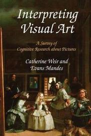 Interpreting Visual Art by Catherine Weir