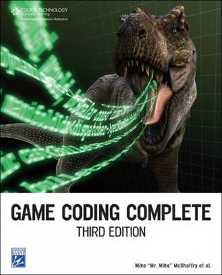 Game Coding Complete by Mike McShaffry