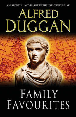 Family Favourites by Alfred Duggan