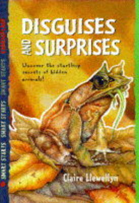 Disguises & Surprises by Claire Llewellyn