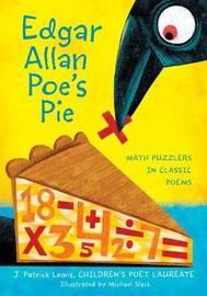 Edgar Allan Poe's Pie by J.Patrick Lewis