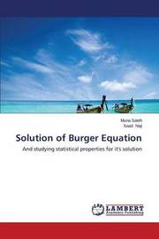 Solution of Burger Equation by Saleh Muna