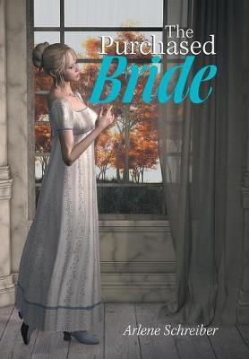 The Purchased Bride by Arlene Schreiber
