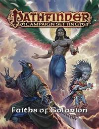 Pathfinder Campaign Setting: Faiths of Golarion by Paizo Staff
