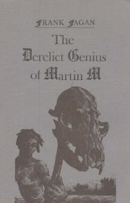 Derelict Genius of Martin M by Frank Fagan image