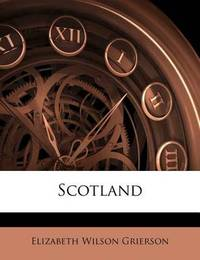 Scotland by Elizabeth Wilson Grierson