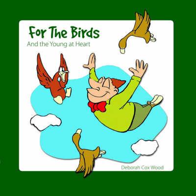 For The Birds by Deborah Cox Wood