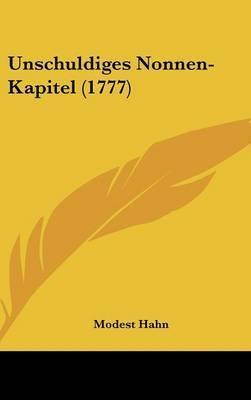 Unschuldiges Nonnen-Kapitel (1777) by Modest Hahn