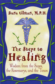 The Steps To Healing by Dana Ullman image