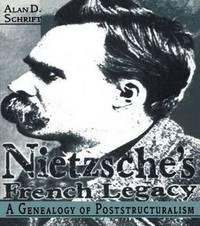 Nietzsche's French Legacy by Alan Schrift image