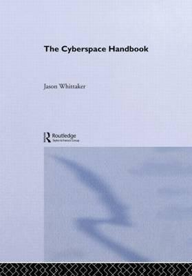 The Cyberspace Handbook by Jason Whittaker image