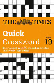 The Times Quick Crossword Book 19 by The Times