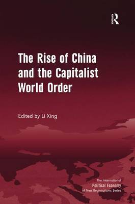 The Rise of China and the Capitalist World Order image