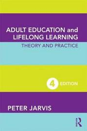 Adult Education and Lifelong Learning by Peter Jarvis image