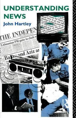 Understanding News by John Hartley image