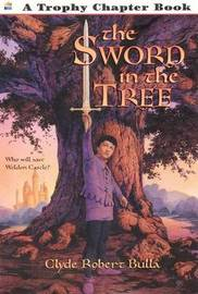The Sword in the Tree by Clyde Robert Bulla image