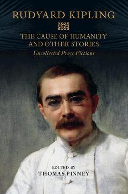 The Cause of Humanity and Other Stories by Rudyard Kipling image