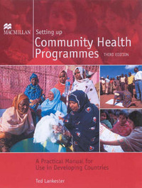 Setting Up Community Health Programmes by Ted Lankester image