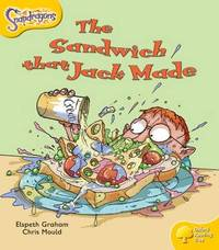 Oxford Reading Tree: Level 5: Snapdragons: The Sandwich That Jack Made by Elspeth Graham image