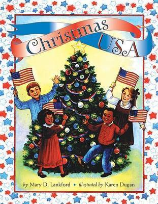 Christmas USA by Mary D Lankford