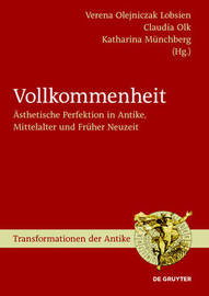 Perfection. Aesthetic Perfection in Antiquity, the Middle Ages and the Early Modern Age image