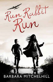 Run Rabbit Run by Barbara Mitchelhill image