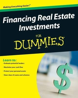 Financing Real Estate Investments For Dummies by Ralph R Roberts