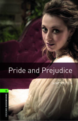 Oxford Bookworms Library: Level 6:: Pride and Prejudice by Jane Austen image