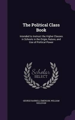 The Political Class Book by George Barrell Emerson image
