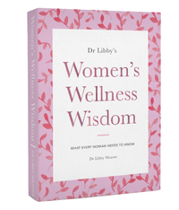 Dr Libbys: Womens Wellness Wisdom by Libby Weaver image