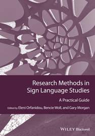 Research Methods in Sign Language Studies by Eleni Orfanidou