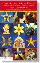 Shine on, Star of Bethlehem by Geoffrey Duncan